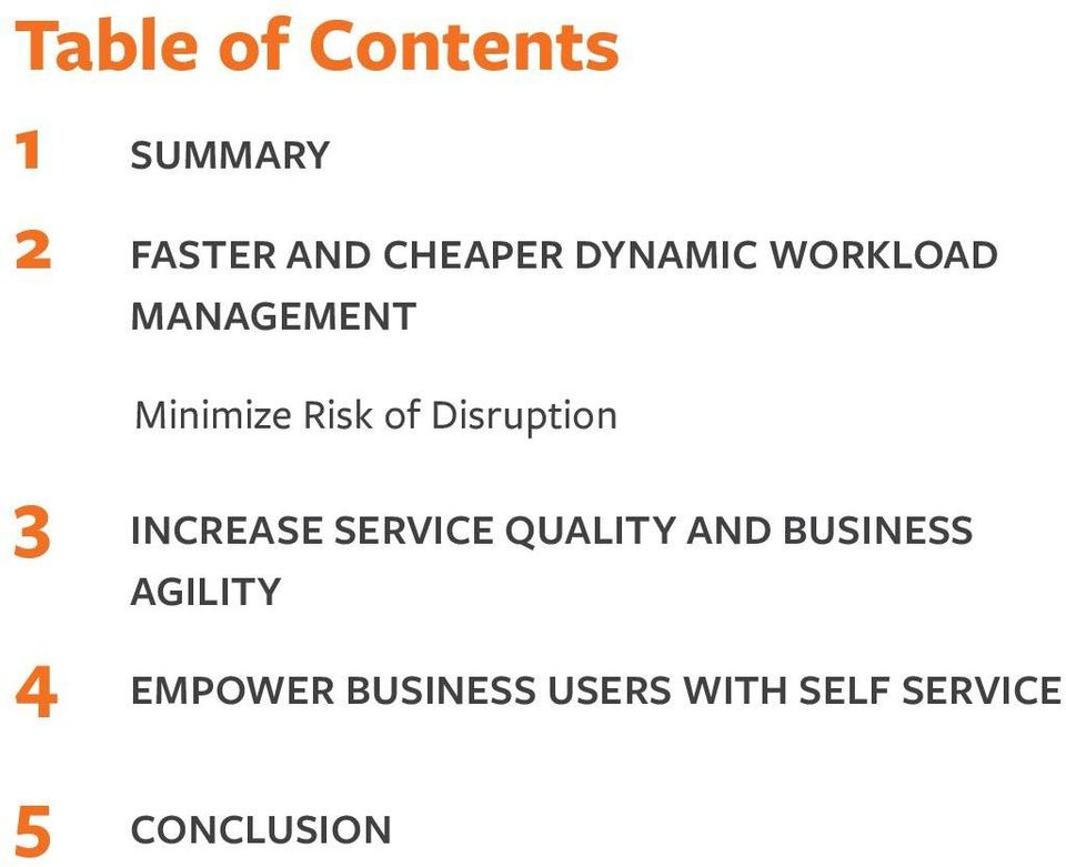 Disruption 3 INCREASE SERVICE QUALITY AND BUSINESS