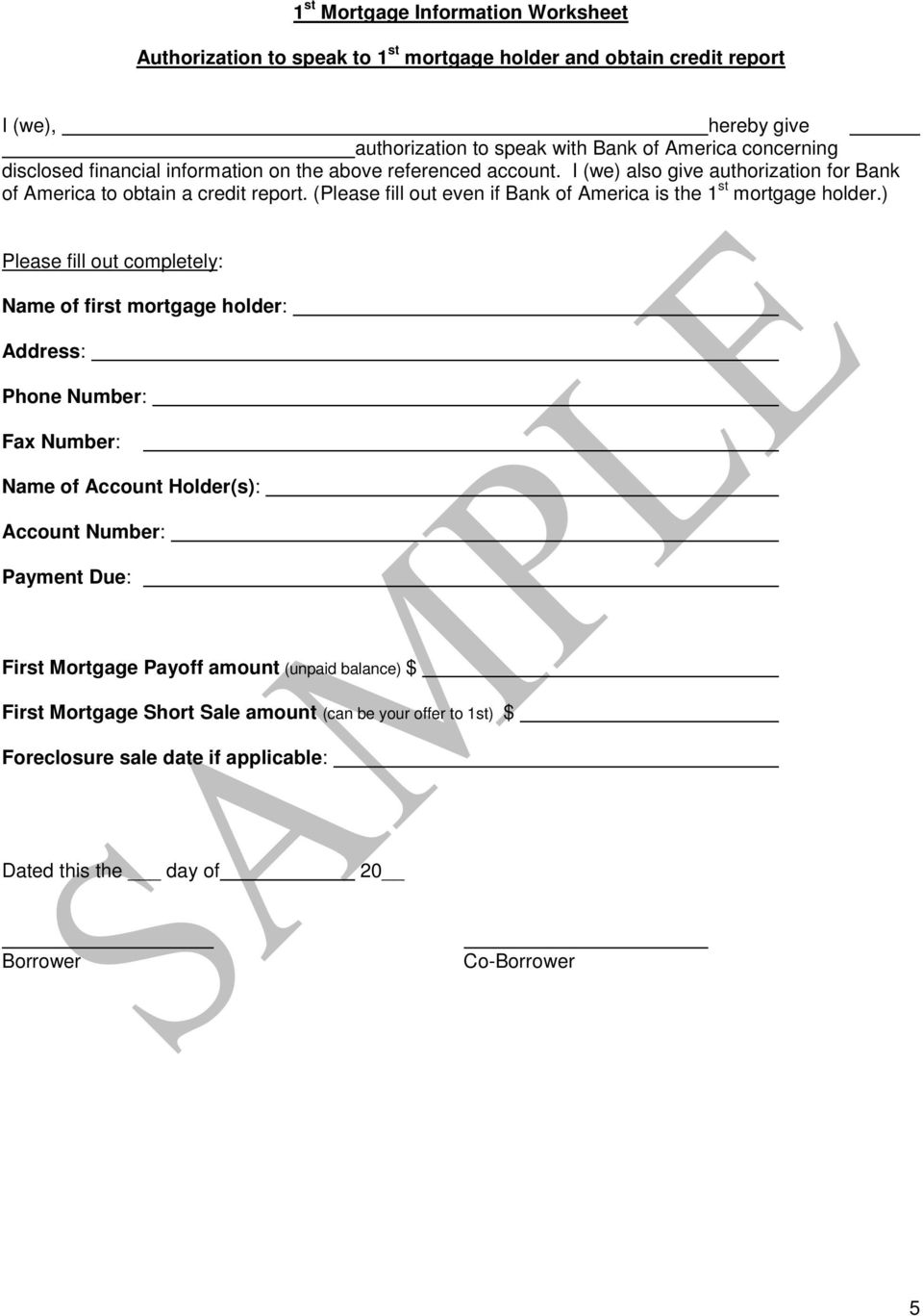 (Please fill out even if Bank of America is the 1 st mortgage holder.