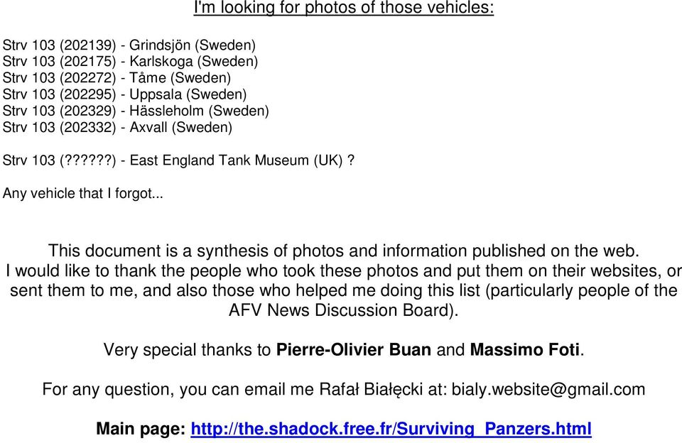 .. This document is a synthesis of photos and information published on the web.