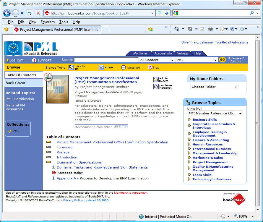 5. The Performance Domains (Initiating, Planning etc.) for each item on the following pages refer to the PMP Examination Content Outline (http://www.pmi.