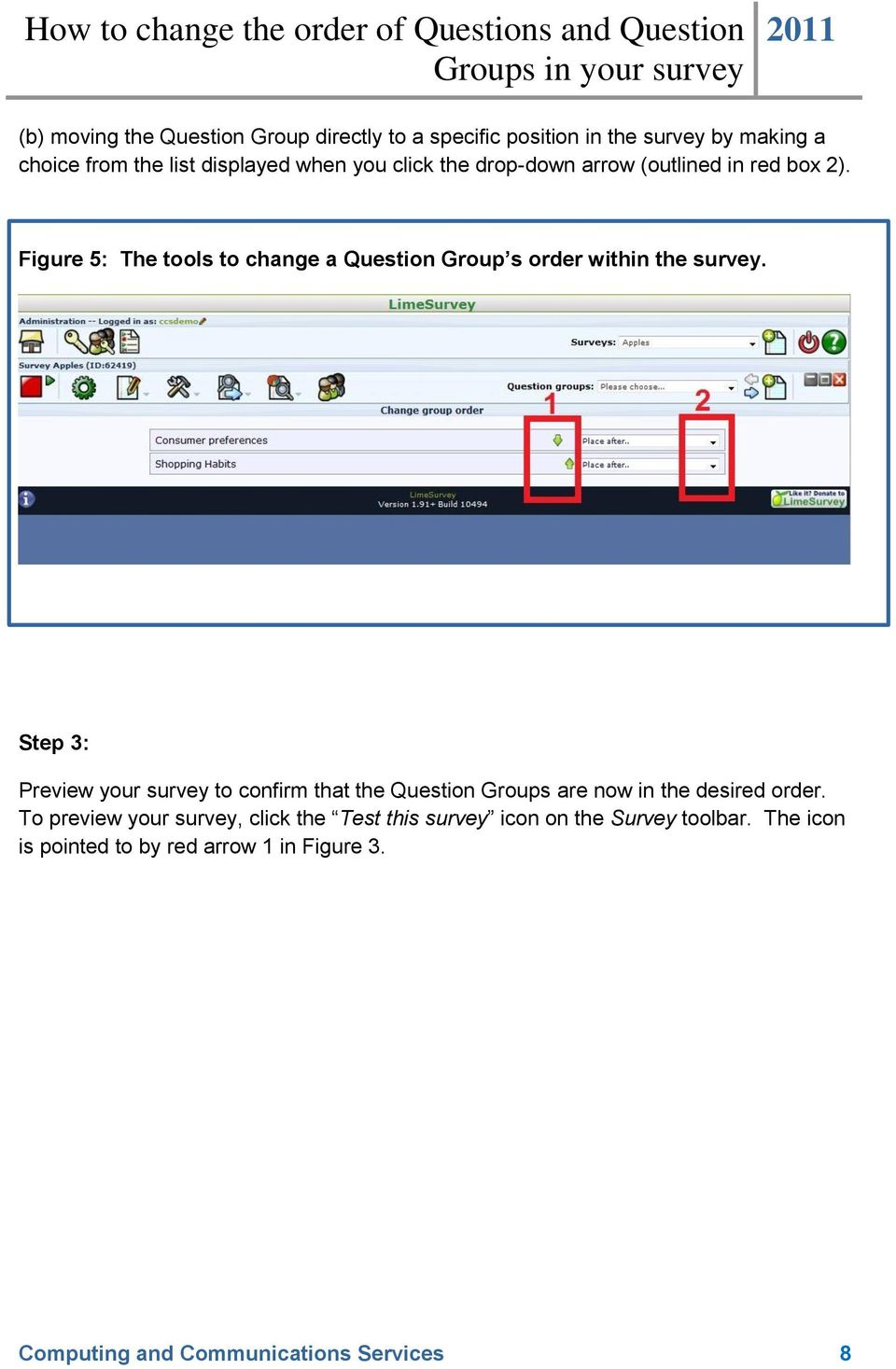 Step 3: Preview your survey to confirm that the Question Groups are now in the desired order.