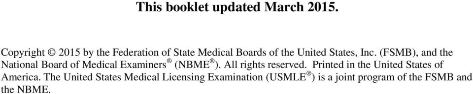 (FSMB), and the National Board of Medical Examiners (NBME ). All rights reserved.