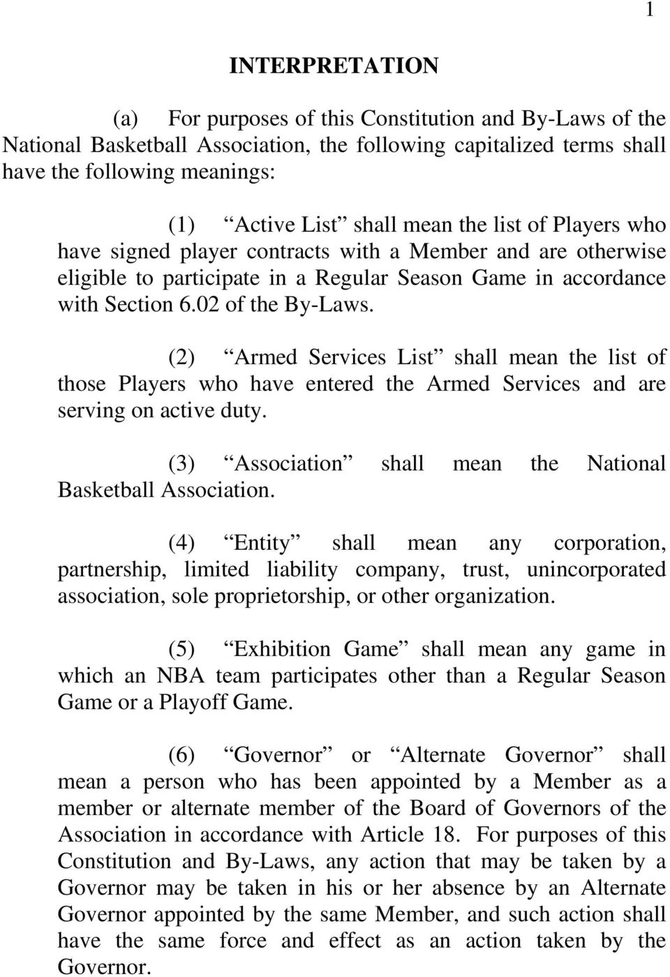 (2) Armed Services List shall mean the list of those Players who have entered the Armed Services and are serving on active duty. (3) Association shall mean the National Basketball Association.