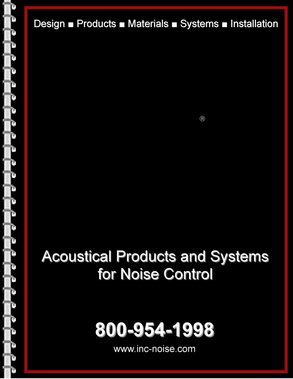 Products and Systems for Noise