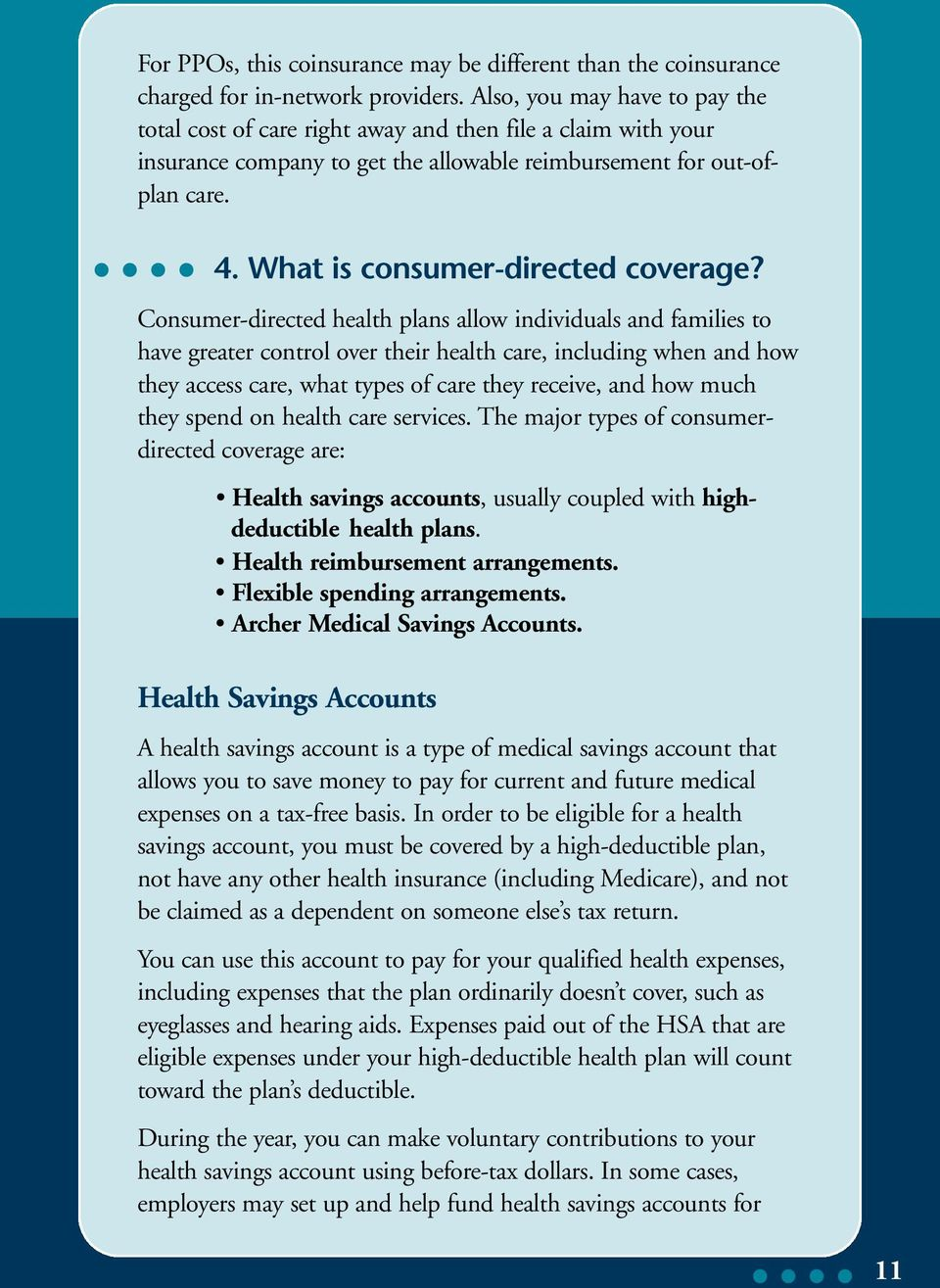 What is consumer-directed coverage?