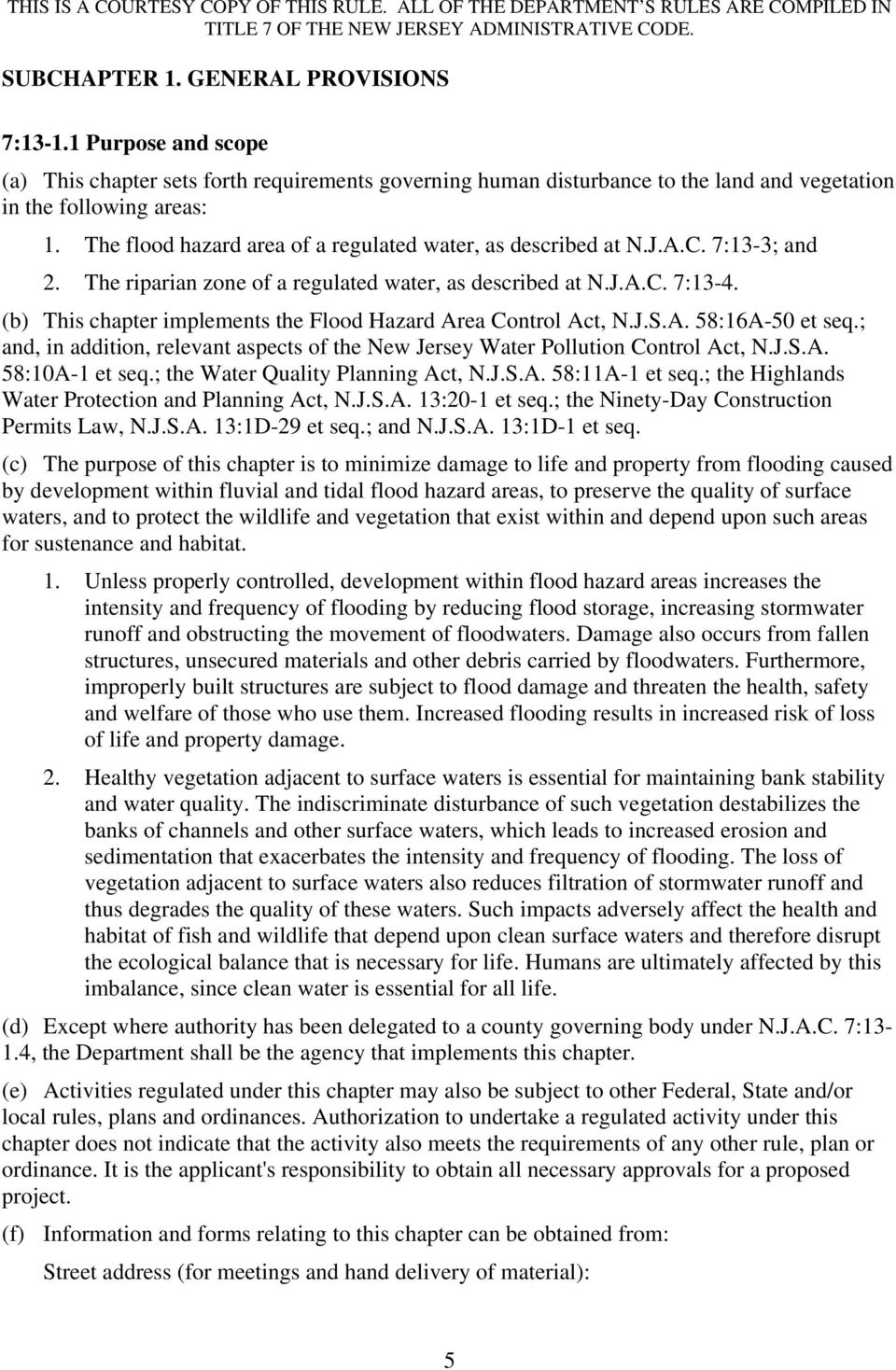 (b) This chapter implements the Flood Hazard Area Control Act, N.J.S.A. 58:16A-50 et seq.; and, in addition, relevant aspects of the New Jersey Water Pollution Control Act, N.J.S.A. 58:10A-1 et seq.