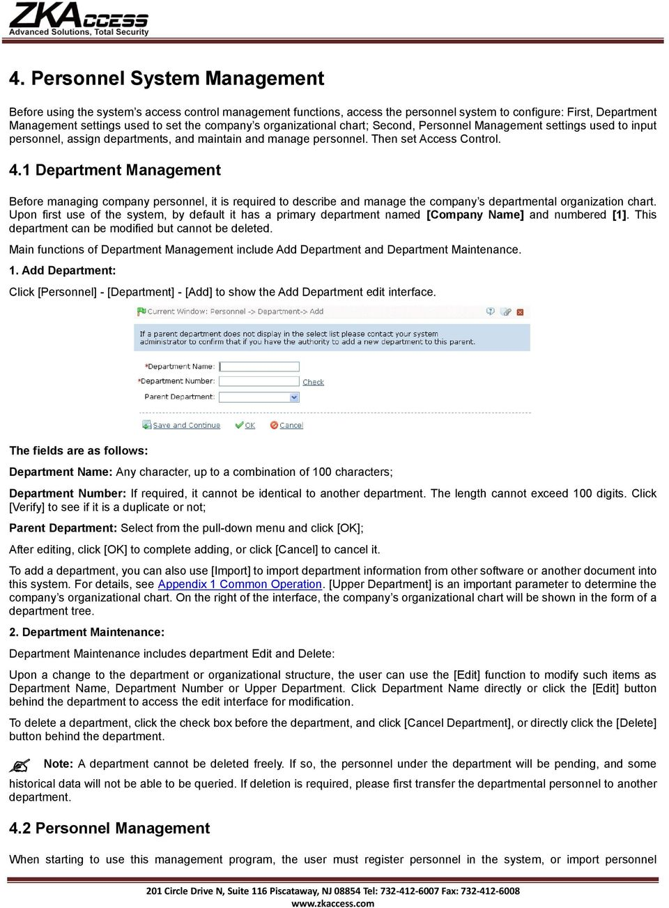 1 Department Management Before managing company personnel, it is required to describe and manage the company s departmental organization chart.