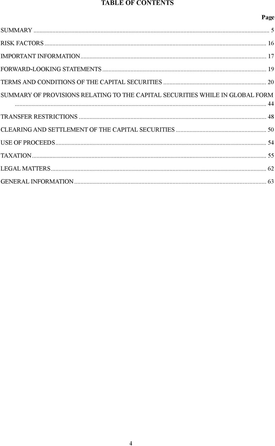 .. 20 SUMMARY OF PROVISIONS RELATING TO THE CAPITAL SECURITIES WHILE IN GLOBAL FORM.