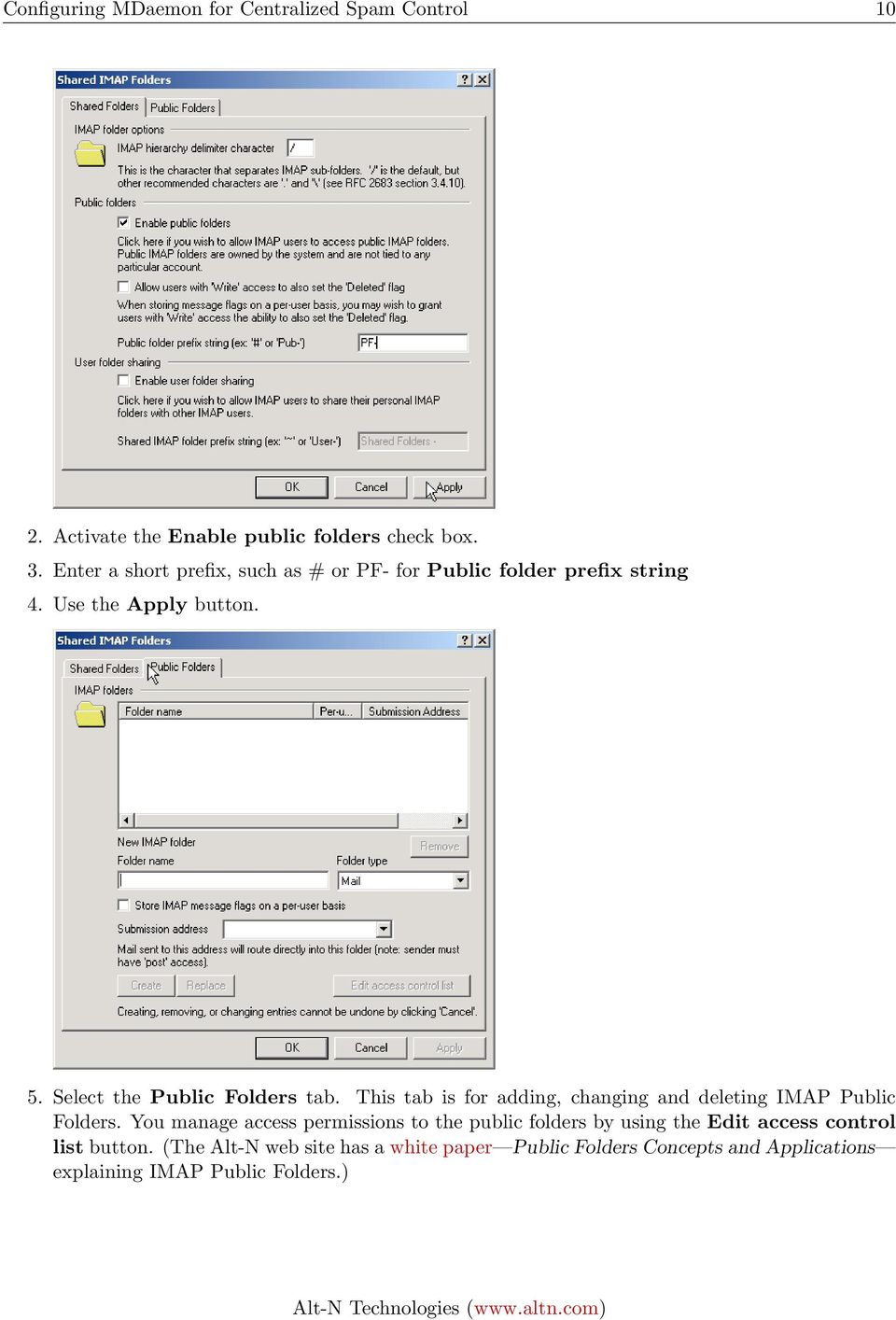 Select the Public Folders tab. This tab is for adding, changing and deleting IMAP Public Folders.