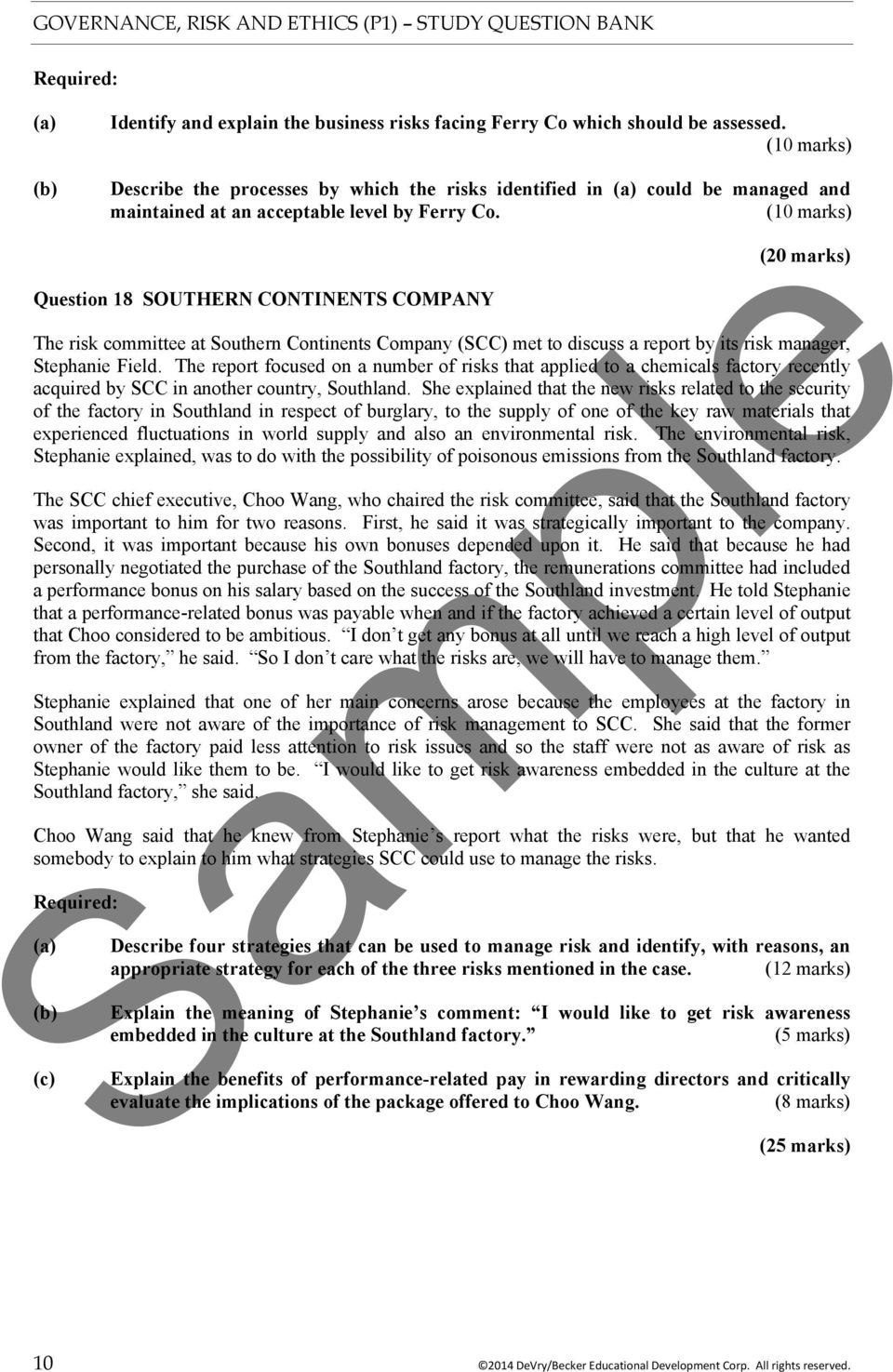 (10 marks) Question 18 SOUTHERN CONTINENTS COMPANY (20 marks) The risk committee at Southern Continents Company (SCC) met to discuss a report by its risk manager, Stephanie Field.