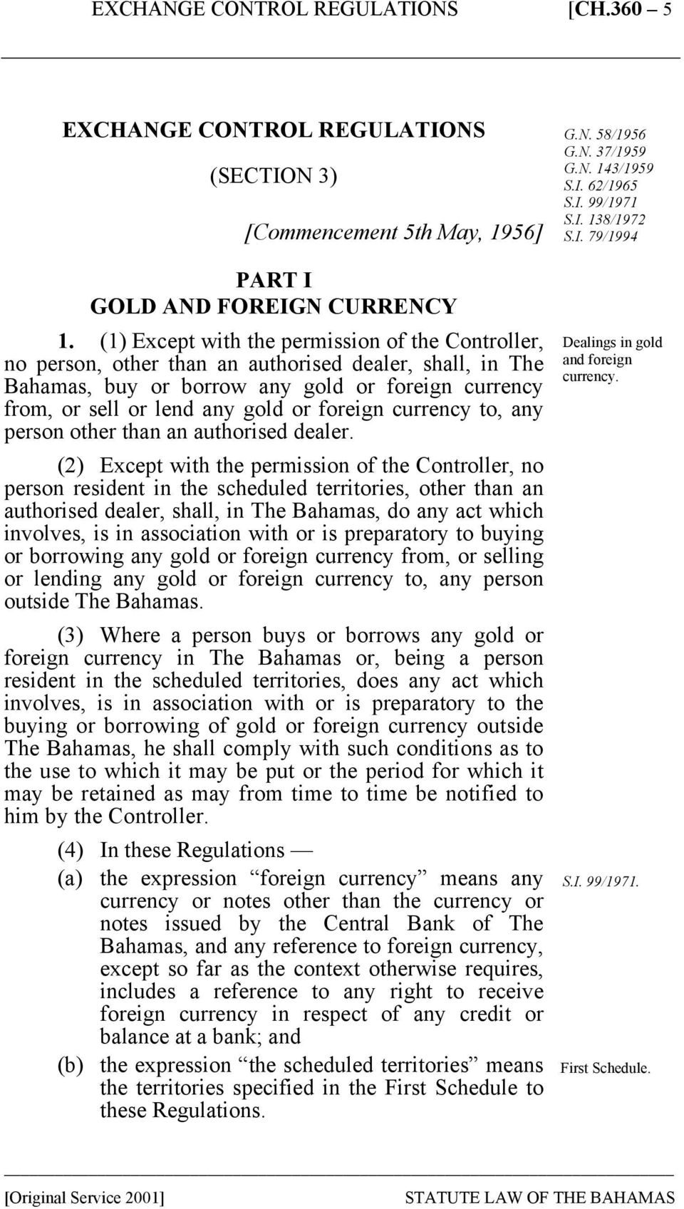 foreign currency to, any person other than an authorised dealer.