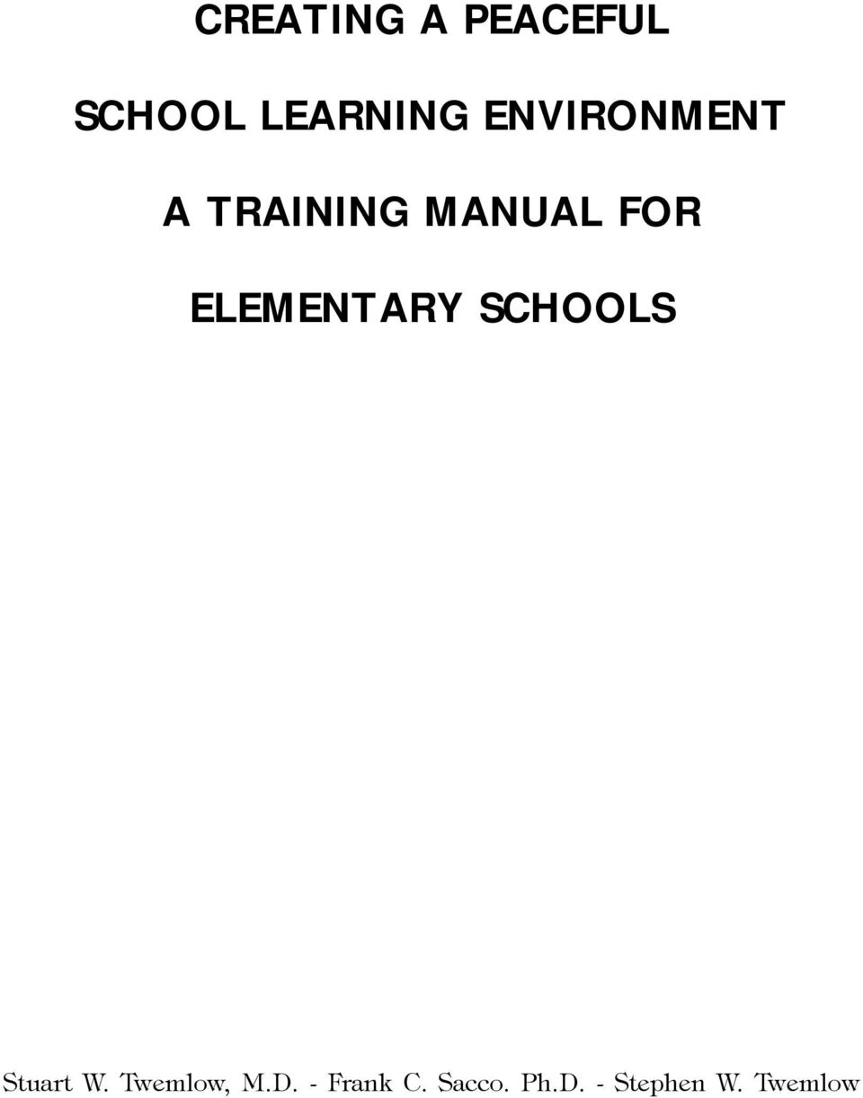 creating a peaceful school learning environment a training manual