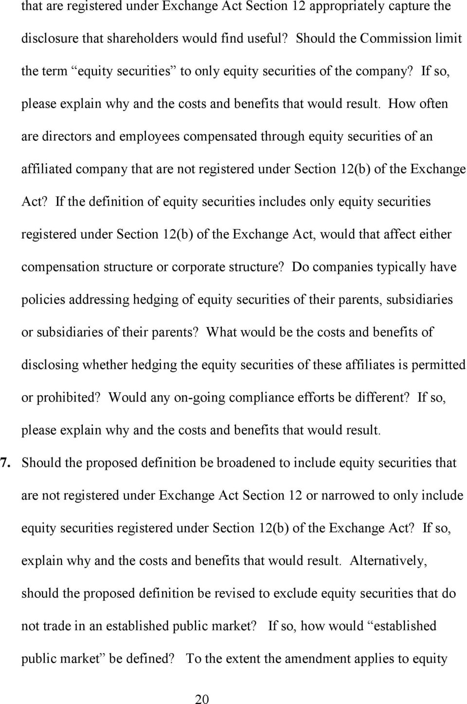 How often are directors and employees compensated through equity securities of an affiliated company that are not registered under Section 12(b) of the Exchange Act?
