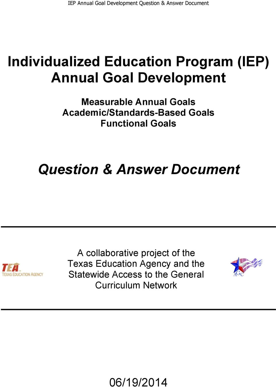 Question & Answer Document A collaborative project of the Texas