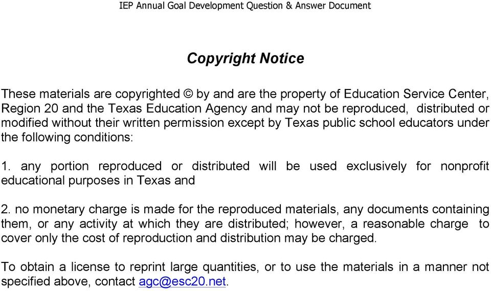 any portion reproduced or distributed will be used exclusively for nonprofit educational purposes in Texas and 2.