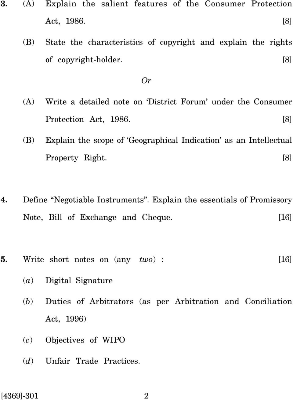[8] (B) Explain the scope of Geographical Indication as an Intellectual Property Right. [8] 4. Define Negotiable Instruments.