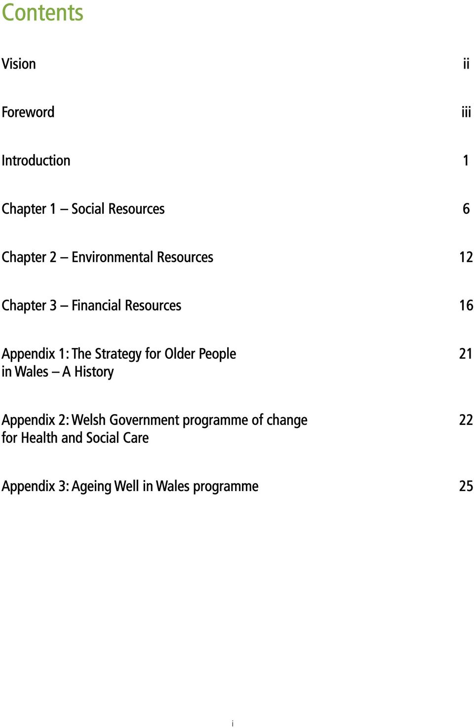 Strategy for Older People 21 in Wales A History Appendix 2: Welsh Government