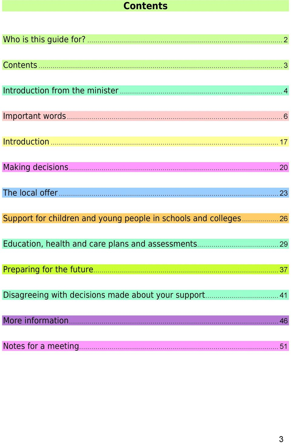 .. 23 Support for children and young people in schools and colleges.