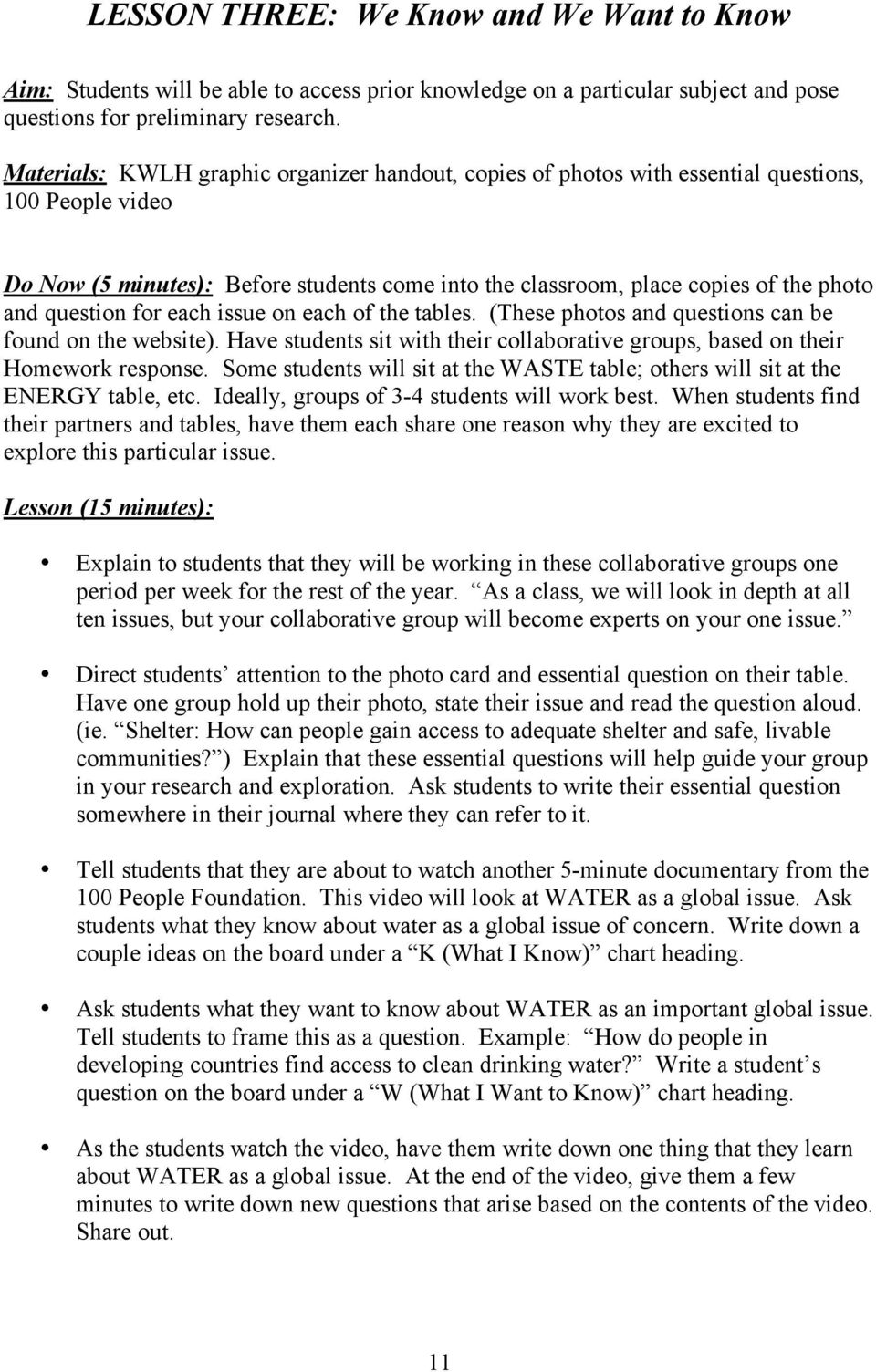 question for each issue on each of the tables. (These photos and questions can be found on the website). Have students sit with their collaborative groups, based on their Homework response.