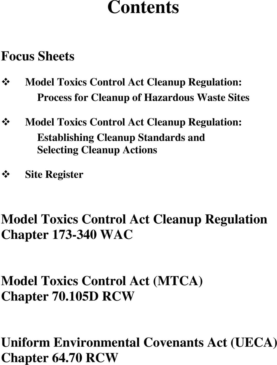 Cleanup Actions Site Register Model Toxics Control Act Cleanup Regulation Chapter 173-340 WAC Model