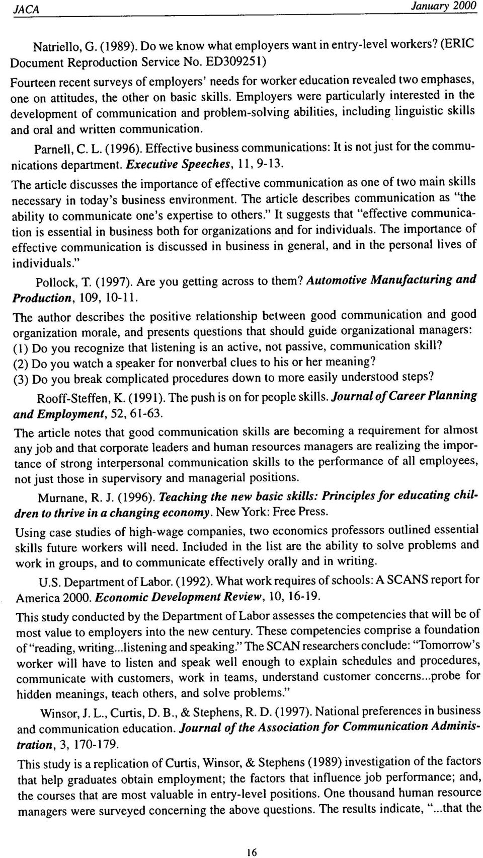 why communication is important a rationale for the centrality of employers were particularly interested in the development of communication and problem solving abilities including