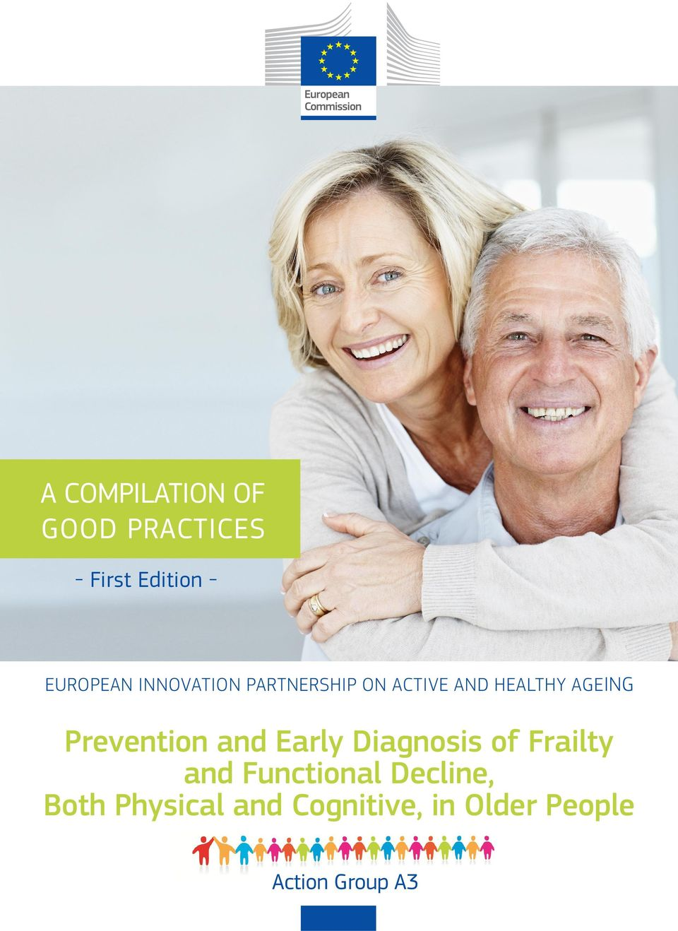 Prevention and Early Diagnosis of Frailty and Functional