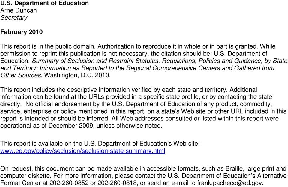 Department of Education, Summary of Seclusion and Restraint Statutes, Regulations, Policies and Guidance, by State and Territory: Information as Reported to the Regional Comprehensive Centers and