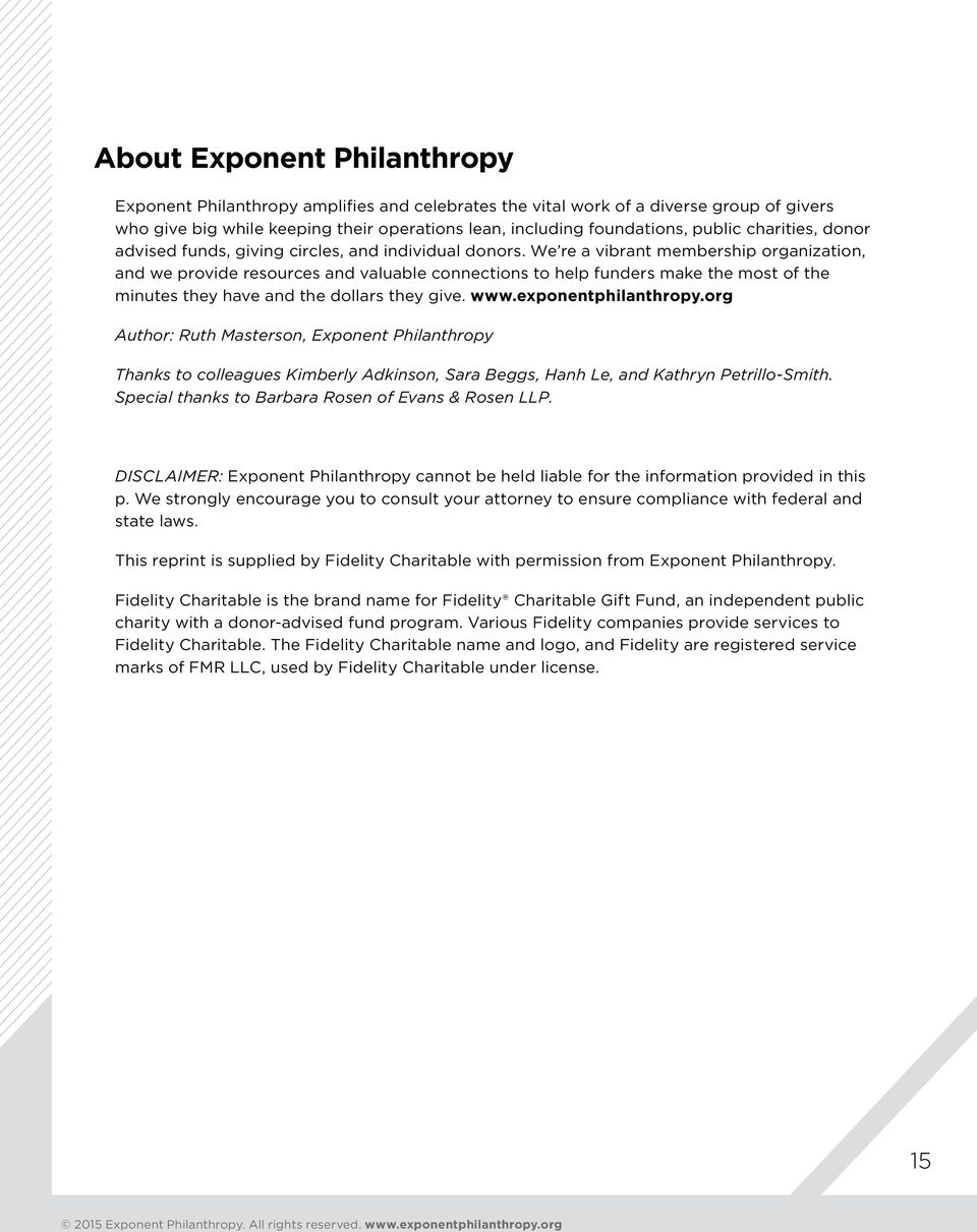 We re a vibrant membership organization, and we provide resources and valuable connections to help funders make the most of the minutes they have and the dollars they give. www.exponentphilanthropy.