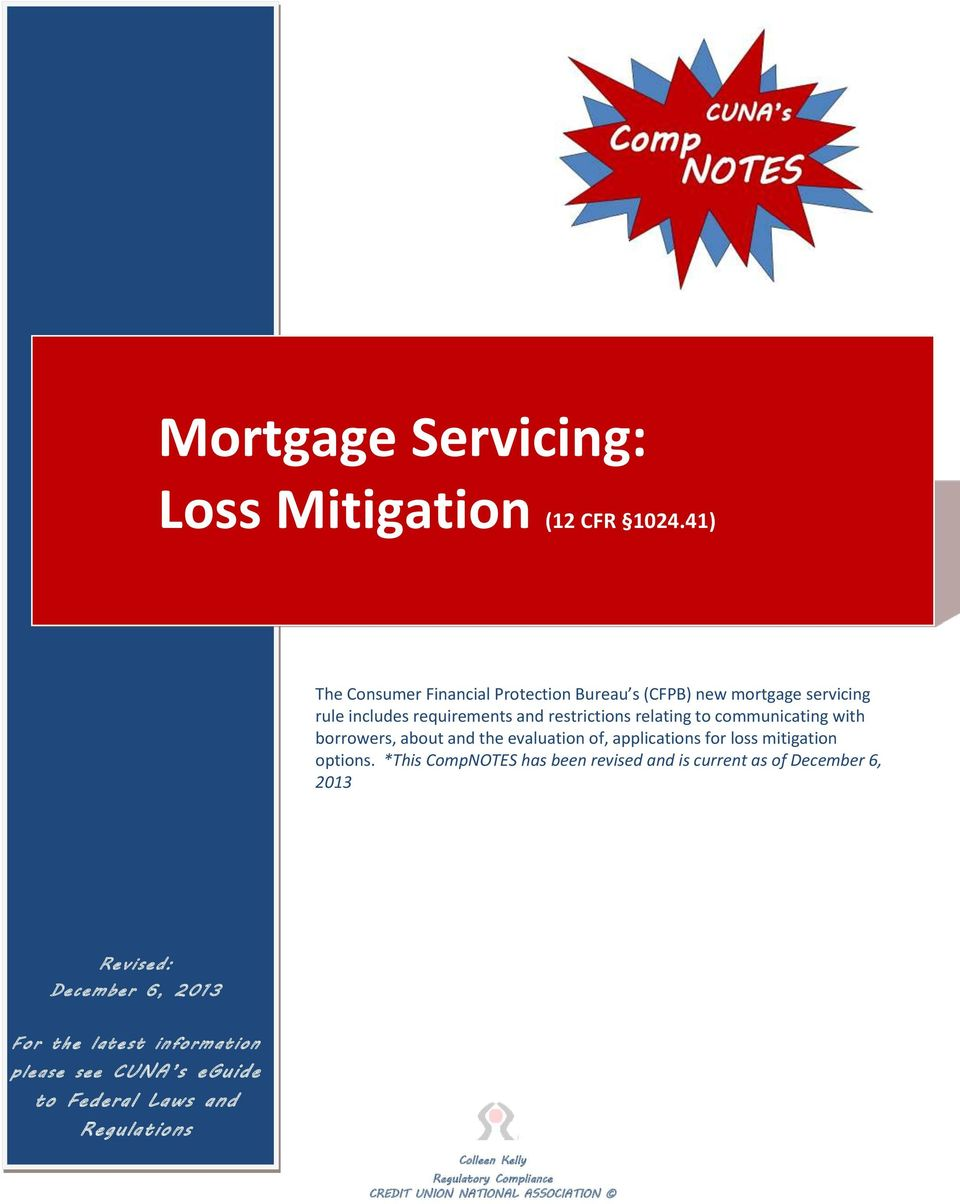 communicating with borrowers, about and the evaluation of, applications for loss mitigation options.
