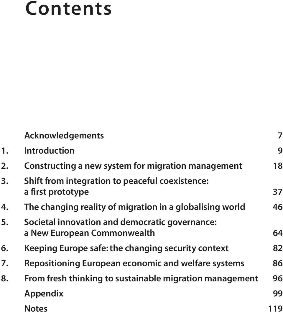 The changing reality of migration in a globalising world 46 5.