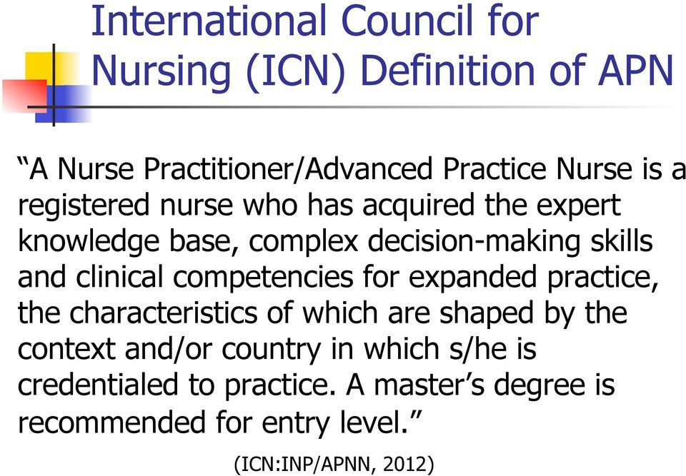 competencies for expanded practice, the characteristics of which are shaped by the context and/or country