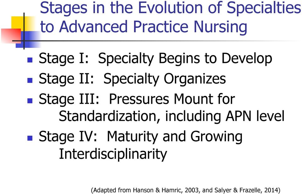 Mount for Standardization, including APN level Stage IV: Maturity and Growing