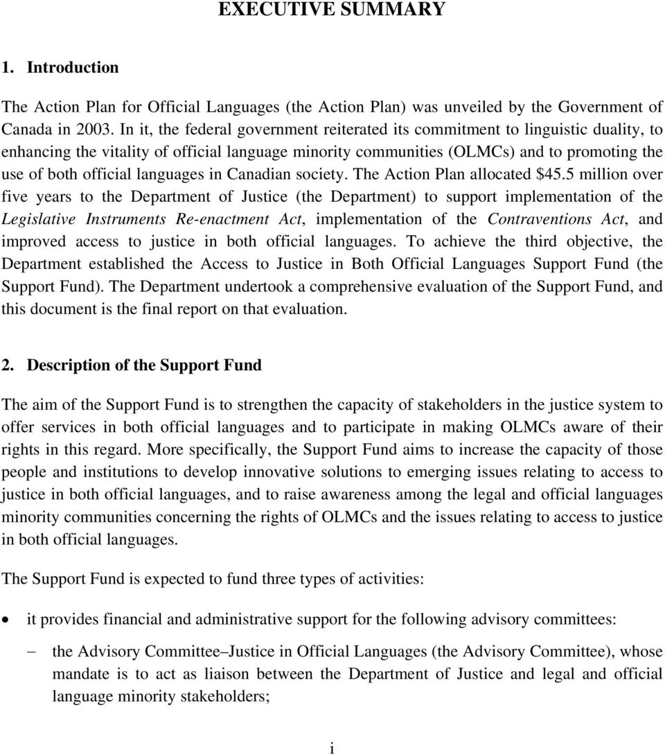 languages in Canadian society. The Action Plan allocated $45.
