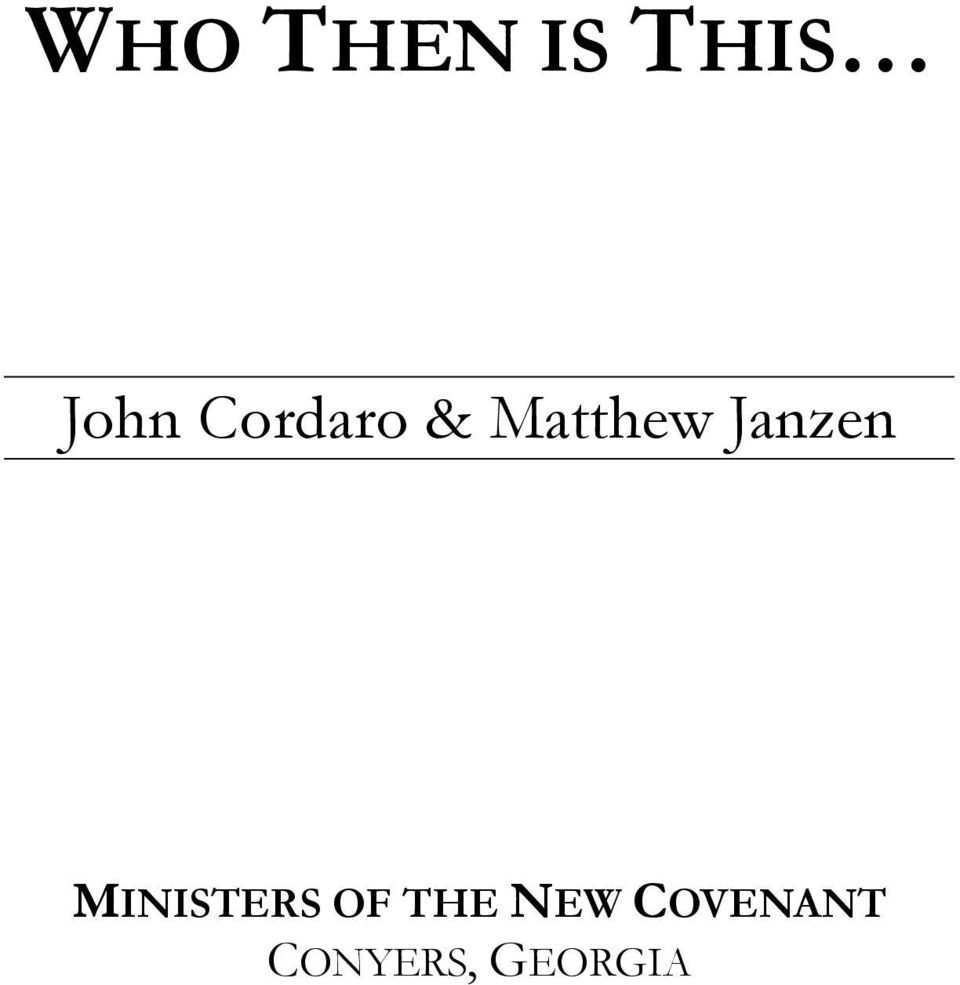 Janzen MINISTERS OF THE