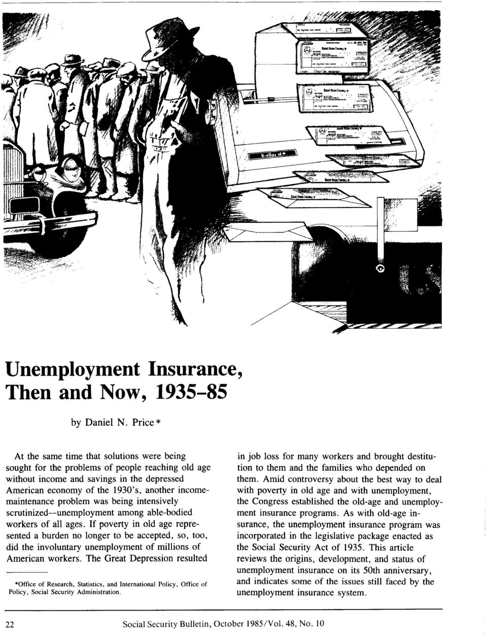 incomemaintenance problem was being intensively scrutinized-unemployment among able-bodied workers of all ages.