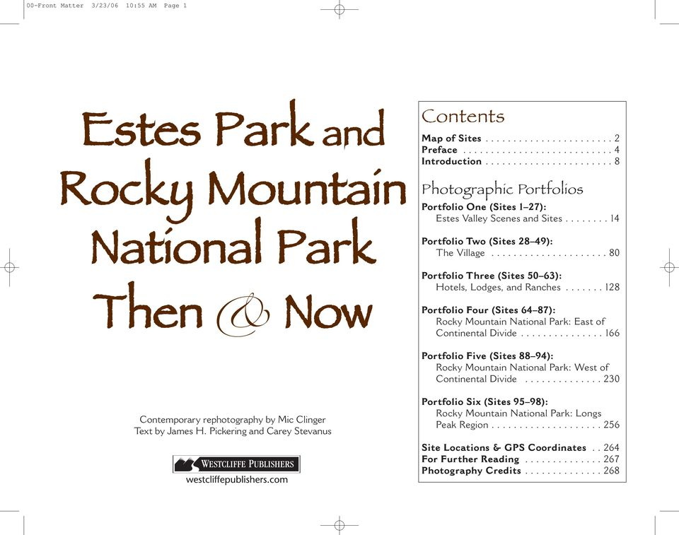 .................... 80 Portfolio Three (Sites 50 63): Hotels, Lodges, and Ranches....... 128 Portfolio Four (Sites 64 87): Rocky Mountain National Park: East of Continental Divide.