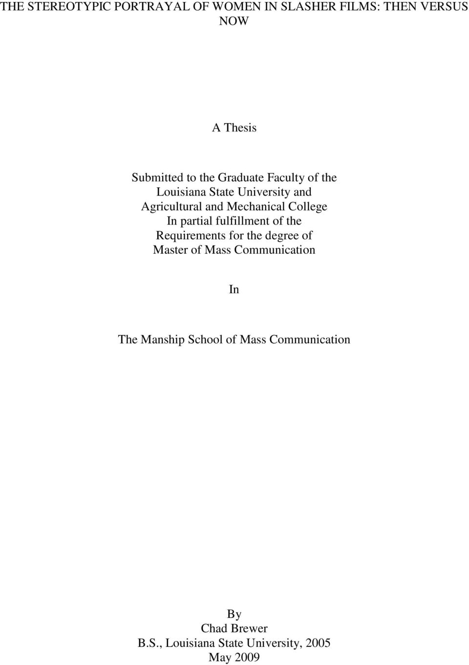 partial fulfillment of the Requirements for the degree of Master of Mass Communication In The