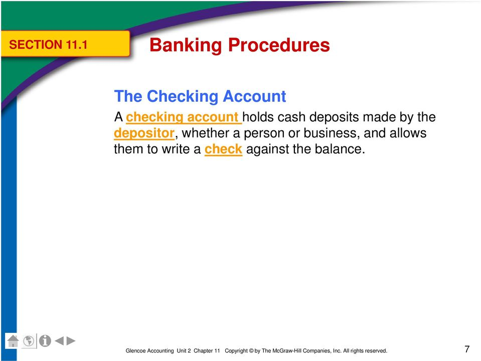 checking account holds cash deposits made by the