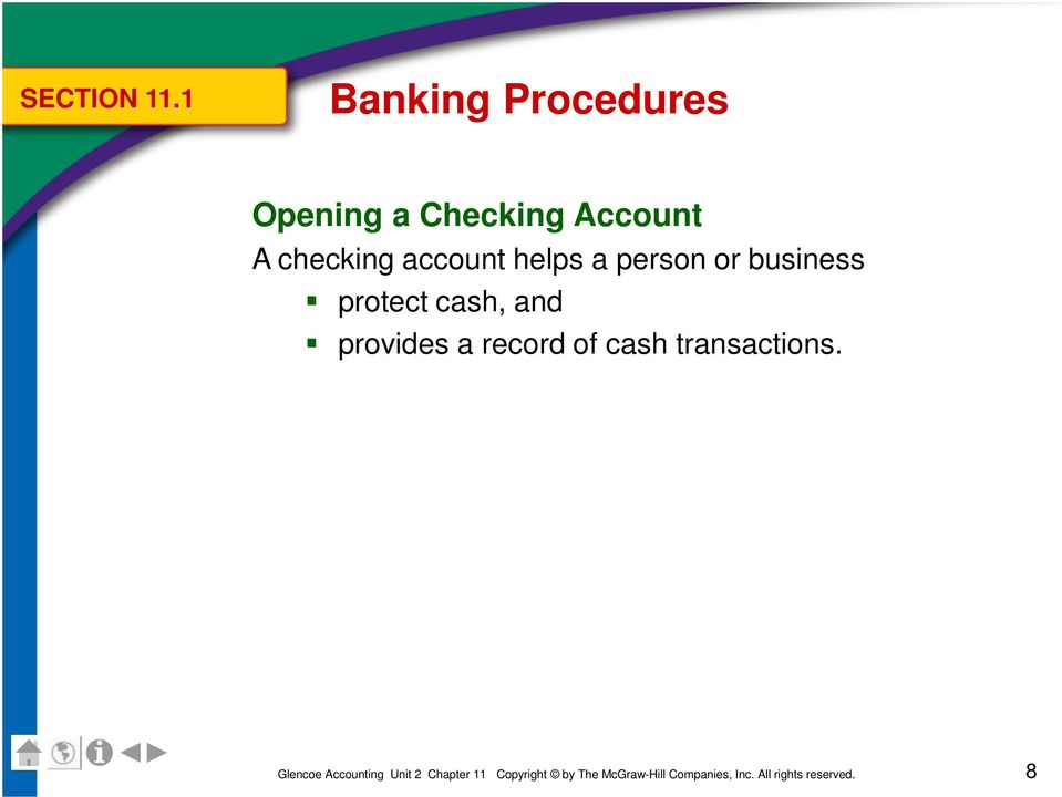 Account A checking account helps a