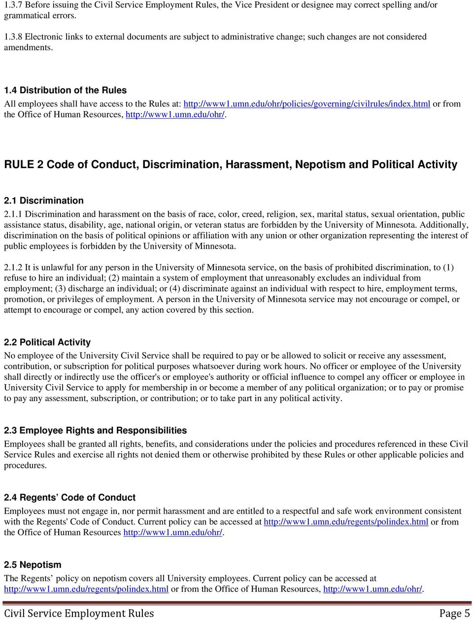 1 Discrimination 2.1.1 Discrimination and harassment on the basis of race, color, creed, religion, sex, marital status, sexual orientation, public assistance status, disability, age, national origin,