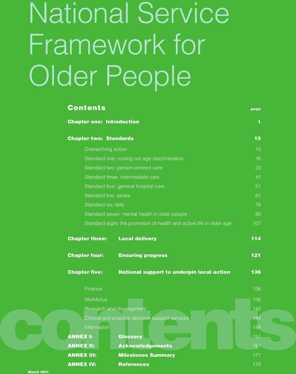 Standard eight: the promotion of health and active life in older age 107 Chapter three: Local delivery 114 Chapter four: Ensuring progress 121 Chapter five: National support to underpin local action