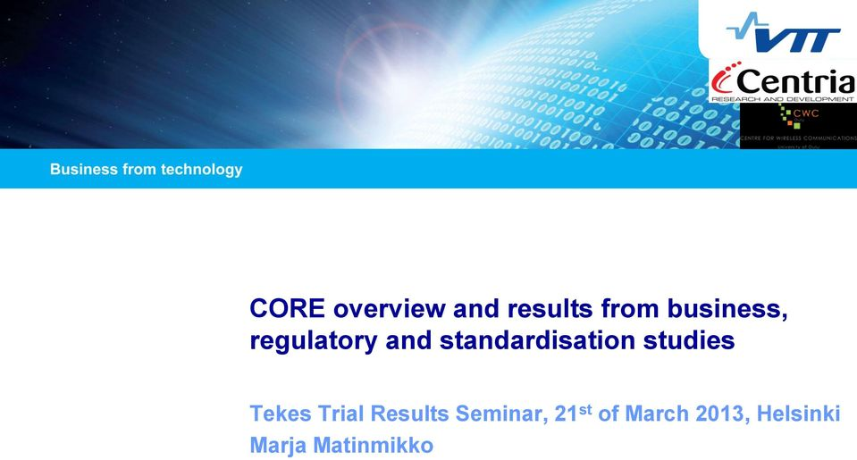 standardisation studies Tekes Trial