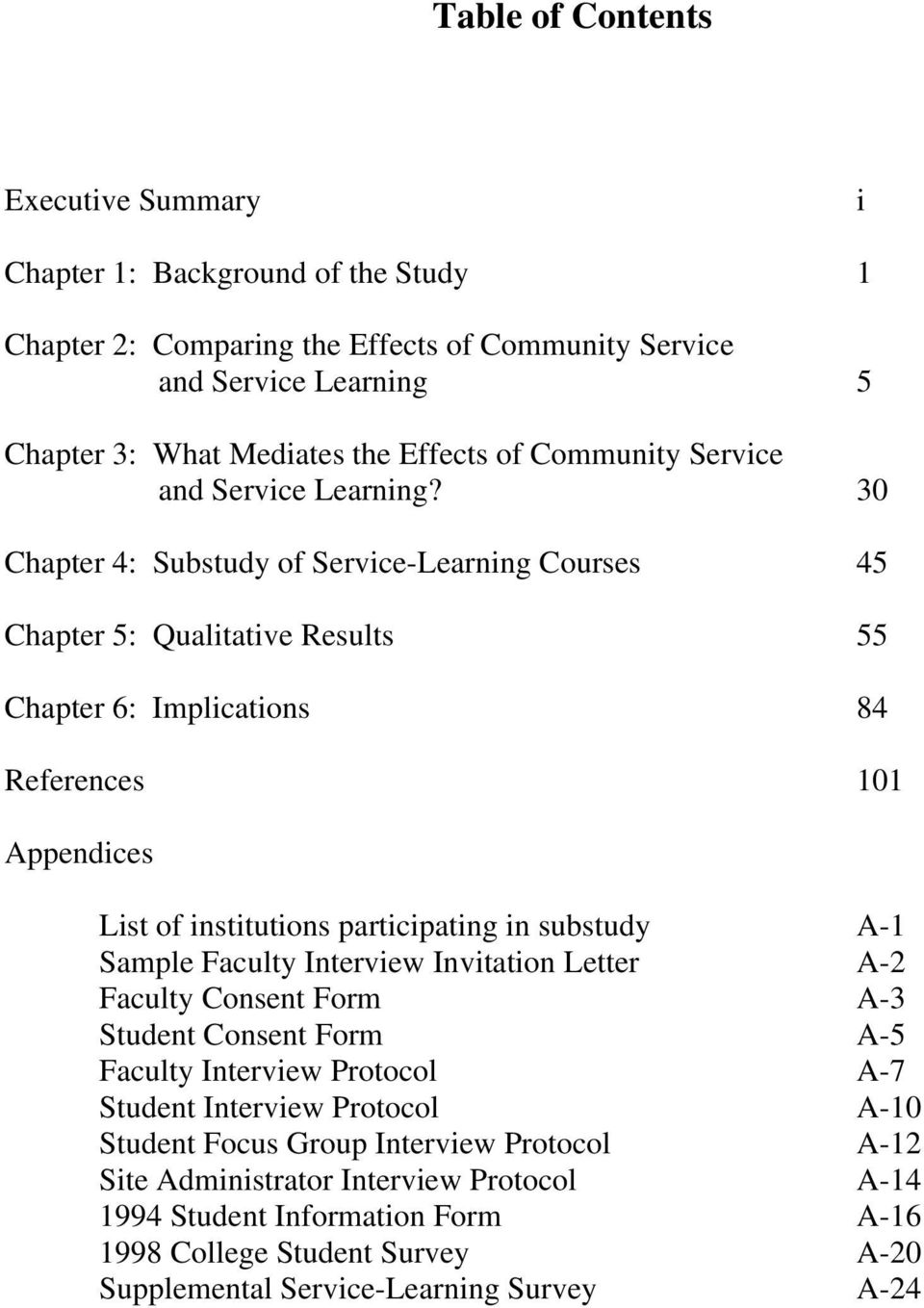 30 Chapter 4: Substudy of Service-Learning Courses 45 Chapter 5: Qualitative Results 55 Chapter 6: Implications 84 References 101 Appendices List of institutions participating in substudy A-1