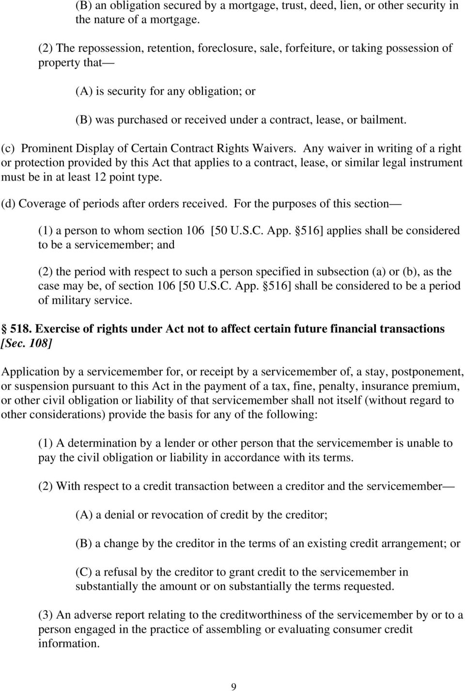 bailment. (c) Prominent Display of Certain Contract Rights Waivers.