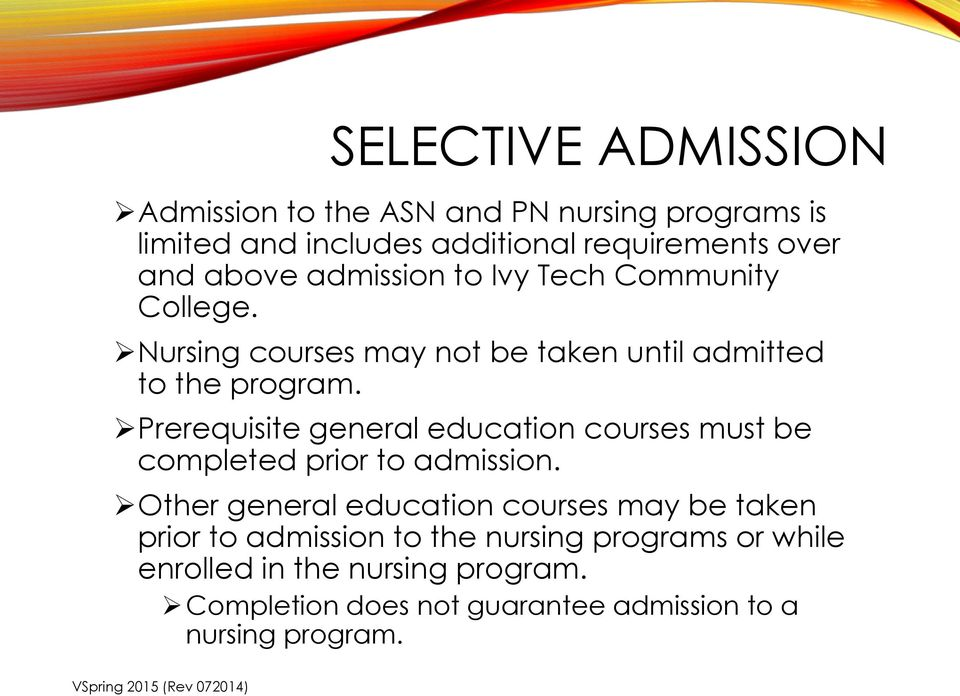 Prerequisite general education courses must be completed prior to admission.