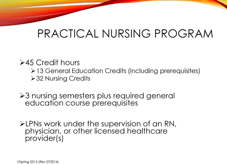 required general education course prerequisites LPNs work under the