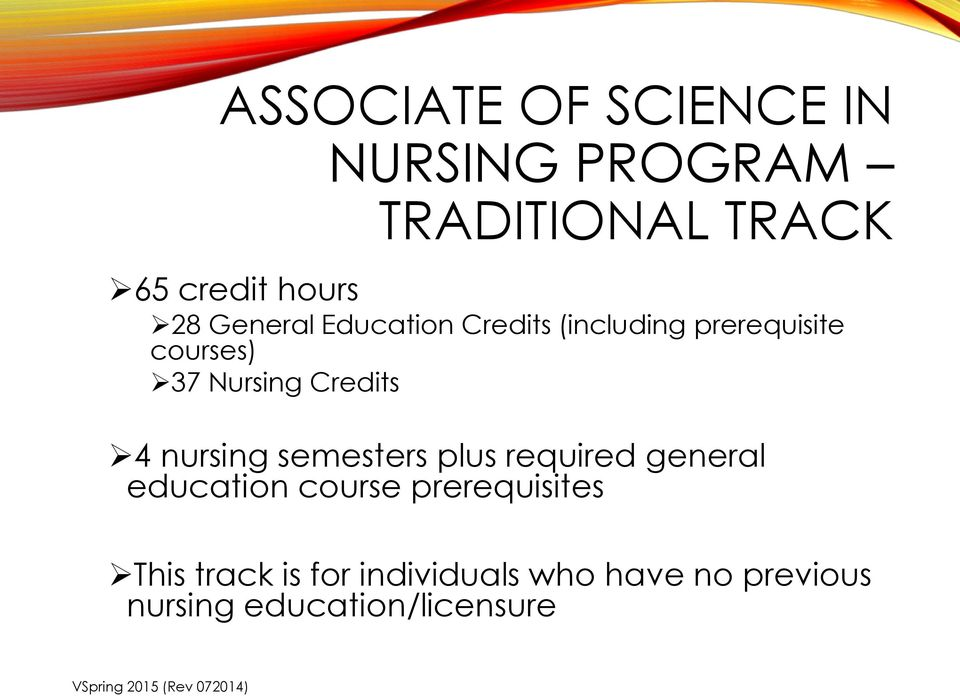Credits 4 nursing semesters plus required general education course