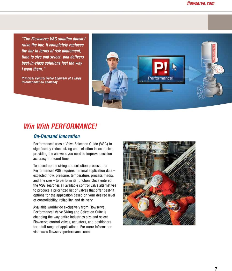 Principal Control Valve Engineer at a large international oil company Win With PERFORMANCE! On-Demand Innovation Performance!