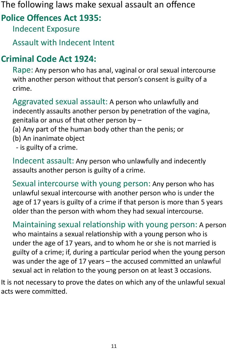 Aggravated sexual assault: A person who unlawfully and indecently assaults another person by penetration of the vagina, genitalia or anus of that other person by (a) Any part of the human body other
