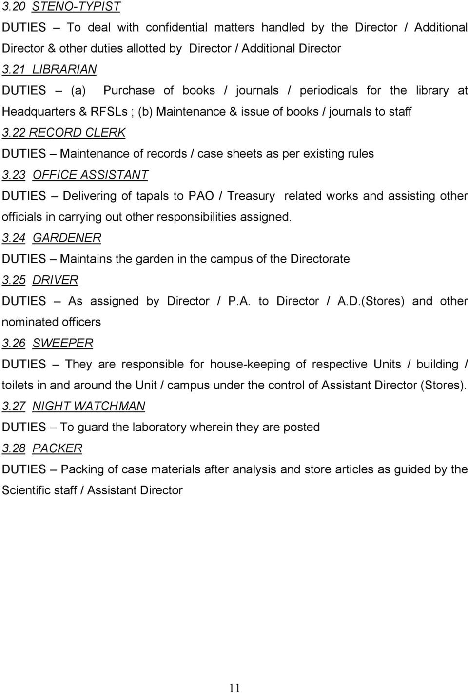 22 RECORD CLERK DUTIES Maintenance of records / case sheets as per existing rules 3.